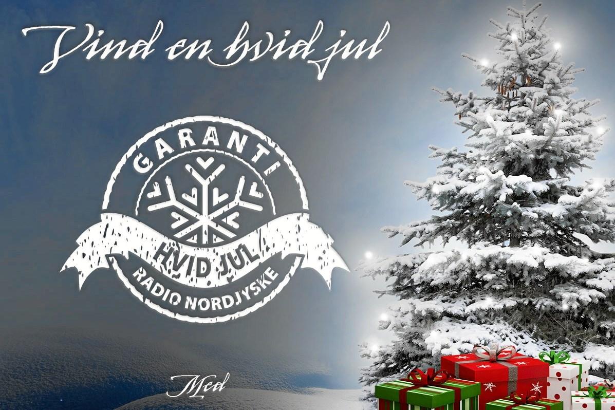 Radio NORDJYSKE garanterer en hvid jul