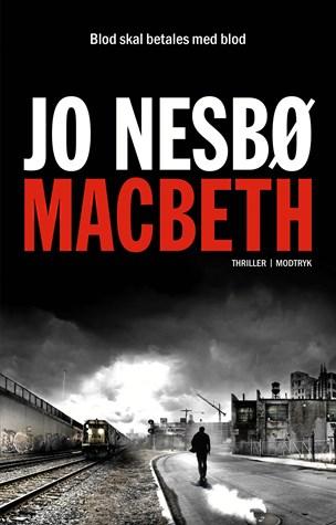 Jo Nesbøs gysende version af magtsyge Macbeth
