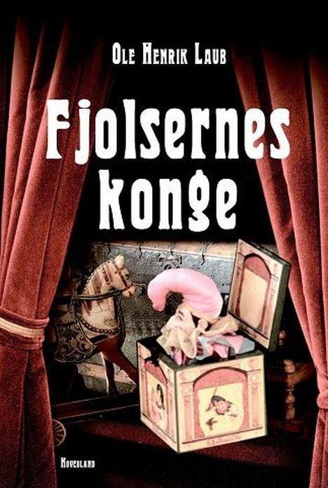 """""""Fjolsernes Konge"""" er en munter skælme og slægtsroman."""