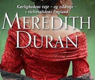'Ført bag lyset' er andet bind i Meredith Durans historiske romance-serie 'Letsindighedens love'.
