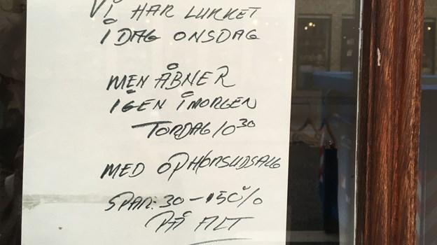 Allerede i går, onsdag, kom der et skilt på døren. Privatfoto