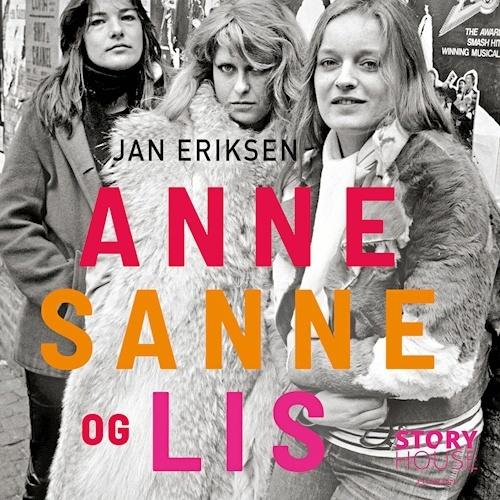 Skuffende bog om Anne, Sanne og Lis