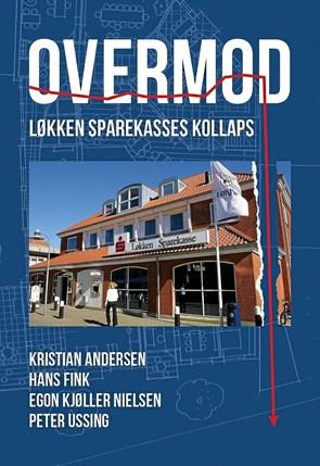 Historien om Løkken Sparekasses kollaps