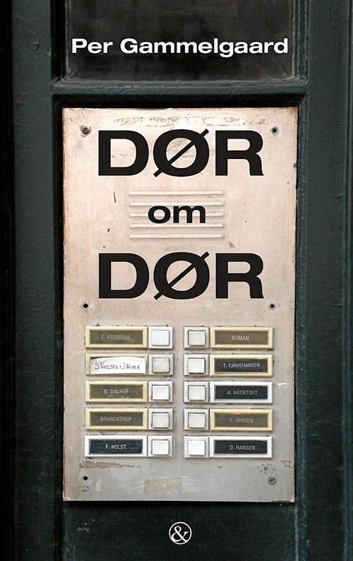 Senest har han udgivet bogen Dør og Dør.